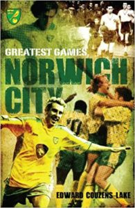 Norwich City Greatest Games